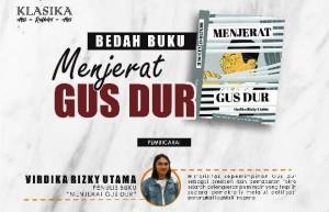 Bedah Buku Menjerat Gus Dur, Virdika Rizky Akan Hadir Di Lampung